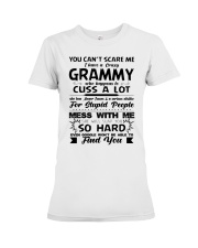 You Can't Scare Me I Have A Crazy Grammy Premium Fit Ladies Tee thumbnail