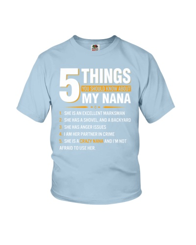 5 Things You Should Know About My Nana