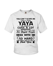 You Can't Scare Me I Have A Crazy Yaya Youth T-Shirt front