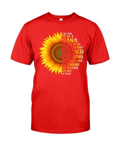 I Was Born To Be A Nana Sunflower