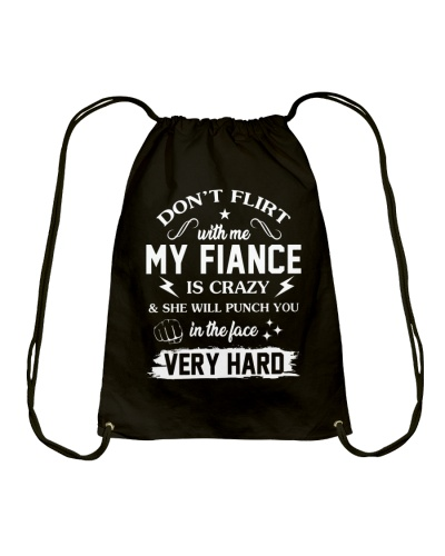 My Fiance Will Punch You In The Face