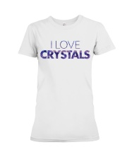 I Love Crystals V2 Premium Fit Ladies Tee thumbnail