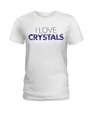 I Love Crystals V2 Ladies T-Shirt front