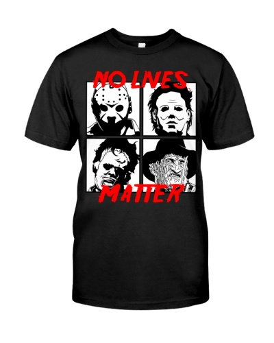 No lives matter classic tee