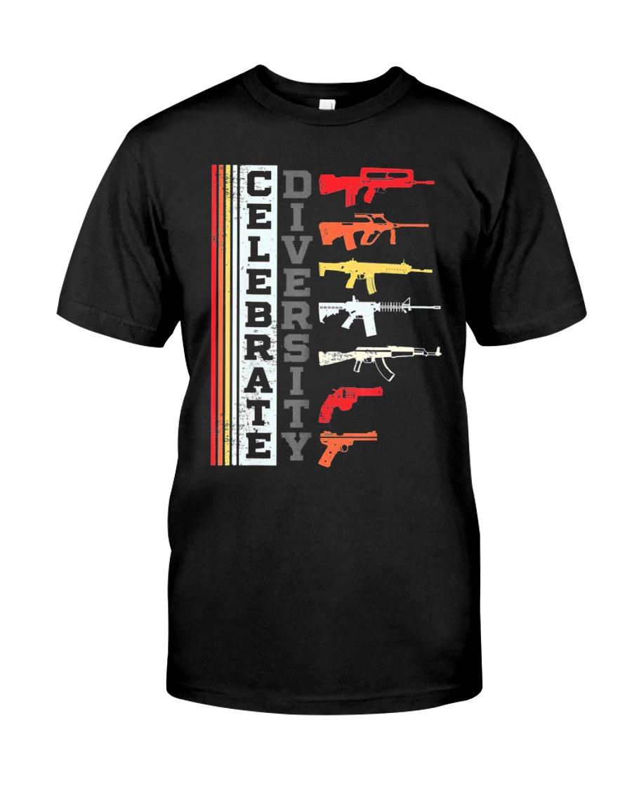 Celebrate Diversity Different Gun T-Shirt Classic T-Shirt