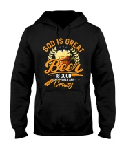 God Is Great Beer Is Good And People Are Crazy Hooded Sweatshirt thumbnail