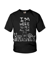 I'm Here to Pet All the Dogs  Youth T-Shirt thumbnail