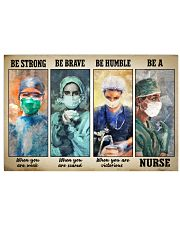 Great Nurse - Be Strong - Be Brave - Be Humble 24x16 Poster front