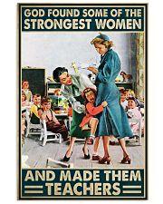 Teacher Poster - Strongest Women 16x24 Poster front