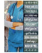 Nurse - Turn Around And Say Watch Me 16x24 Poster front