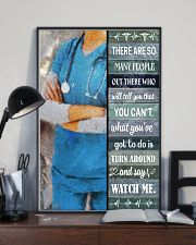 Nurse - Turn Around And Say Watch Me 16x24 Poster lifestyle-poster-2