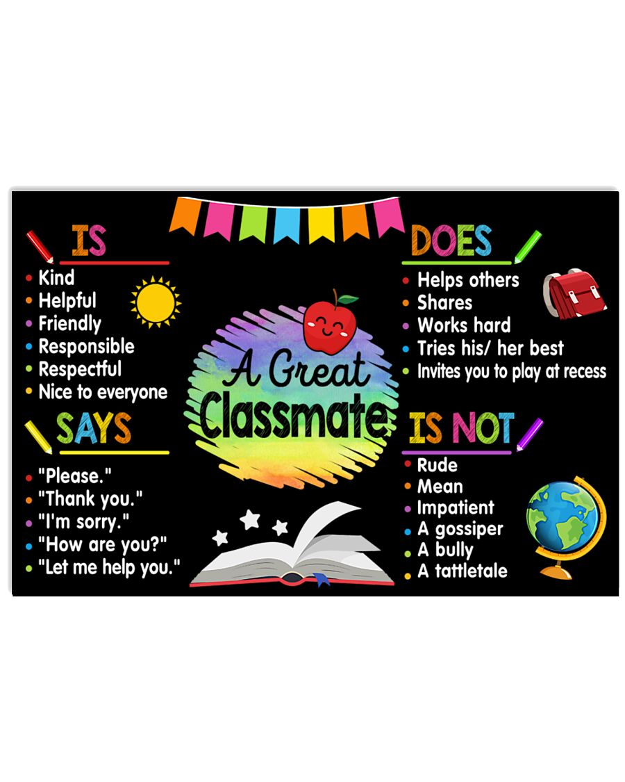 Classroom Poster - A Great Classmate 24x16 Poster
