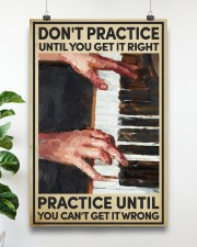 Piano - Practice until you can't get it wrong 16x24 Poster aos-poster-portrait-16x24-lifestyle-17