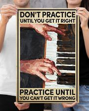 Piano - Practice until you can't get it wrong 16x24 Poster poster-portrait-16x24-lifestyle-19