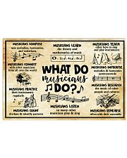 Music - What do Musicians do 24x16 Poster front