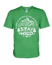 LIFE IS BETTER IN THE MOUNTAINS - STAY WILD V-Neck T-Shirt thumbnail