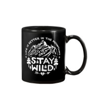 LIFE IS BETTER IN THE MOUNTAINS - STAY WILD Mug thumbnail