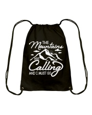 THE MOUNTAINS ARE CALLING AND I MUST GO Drawstring Bag thumbnail