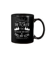 AND INTO THE FOREST I GO TO LOSE MY MIND AND FIND SOUL Mug thumbnail