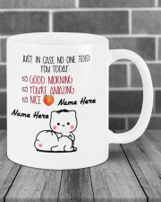 JUST IN CASE NO ONE TOLD YOU TODAY Mug ceramic-mug-lifestyle-03