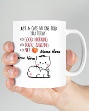 JUST IN CASE NO ONE TOLD YOU TODAY Mug ceramic-mug-lifestyle-26