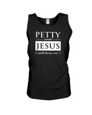 PETTY AND JESUS STILL LOVES ME Unisex Tank tile