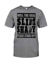 WILL THE REAL SLIM SHADY PLEASE STAND UP Classic T-Shirt thumbnail