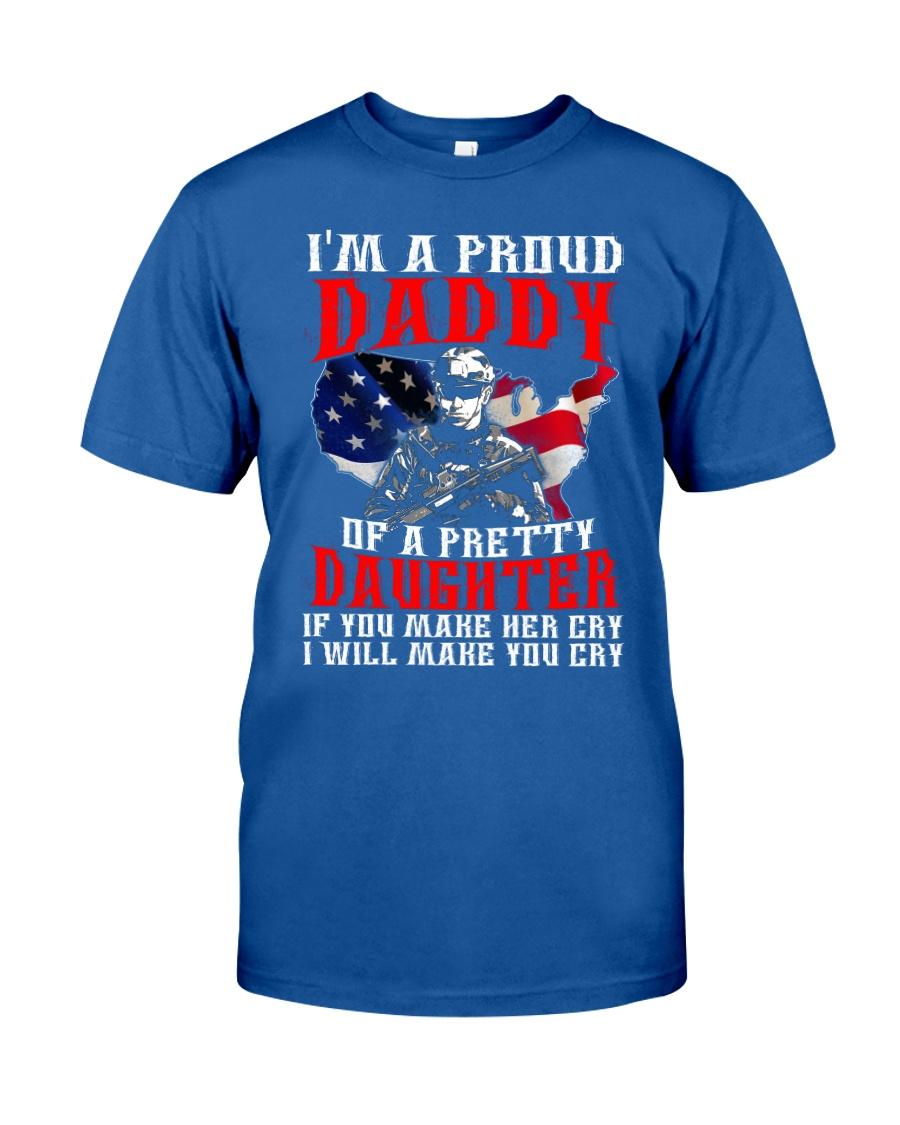 Veteran Proud Daddy Of A Pretty Daughter Shirt Classic T-Shirt
