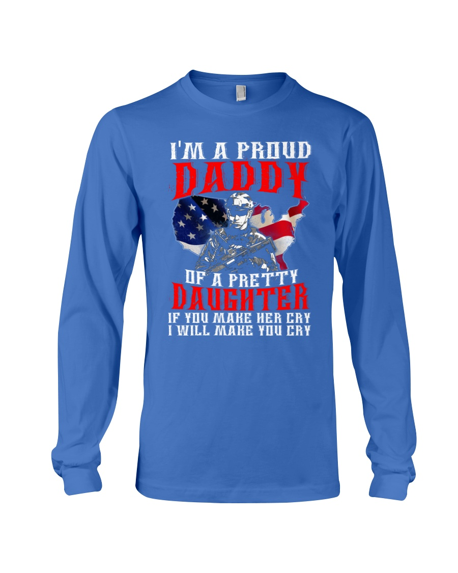 Veteran Proud Daddy Of A Pretty Daughter Shirt Long Sleeve Tee
