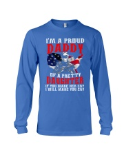 Veteran Proud Daddy Of A Pretty Daughter Shirt Long Sleeve Tee front