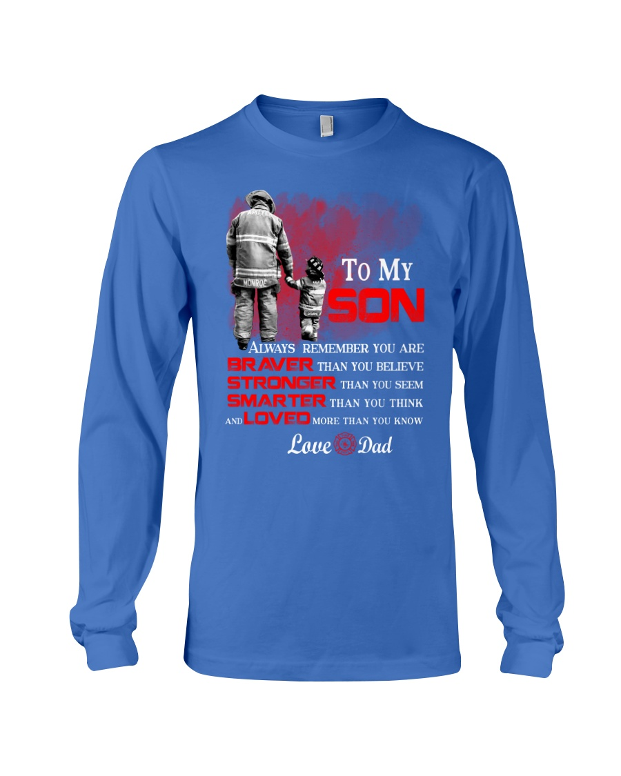 Firefighter To my Son Long Sleeve Tee