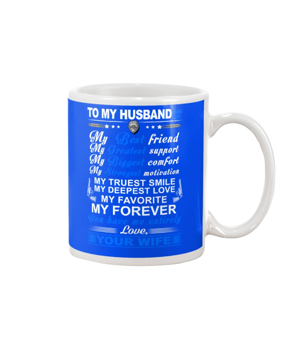 Police My Husband Have Me Entirely Mug Mug