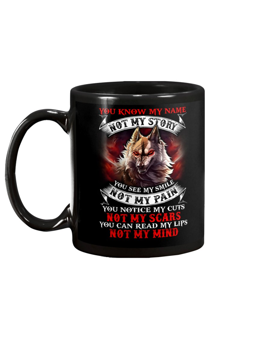 You know my name not my story  Mug