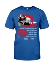 Firefighter To my Daughter Classic T-Shirt front