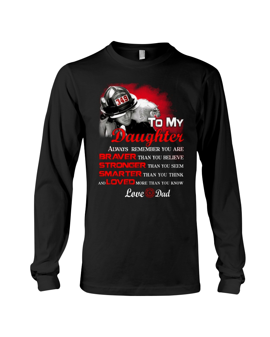 Firefighter To my Daughter Long Sleeve Tee