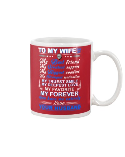 Police My Wife Have Me Entirely Mug