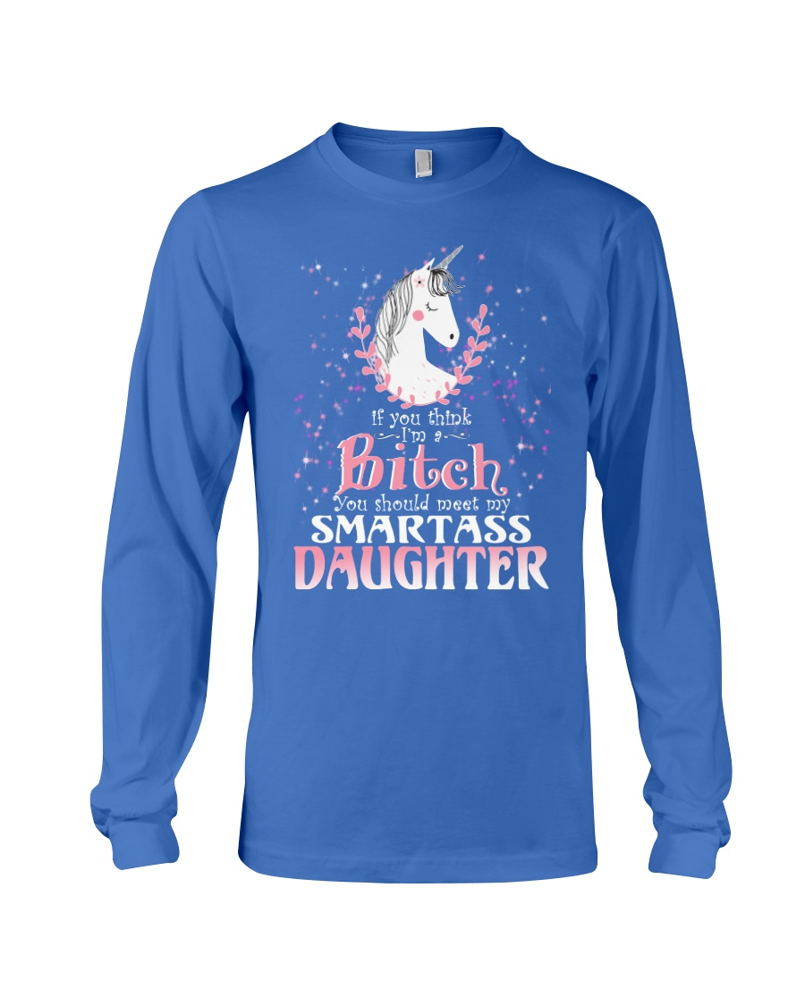 Unicorn Smartass Daughter Mug Long Sleeve Tee