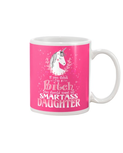 Unicorn Smartass Daughter Mug