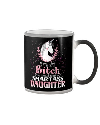 Unicorn Smartass Daughter Mug