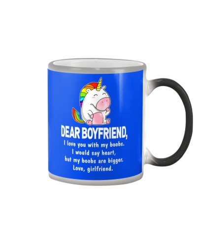 Dear Boyfriend Love You With My Boobs Mug