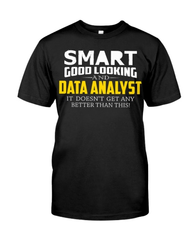 Smart good looking DATA ANALYST better