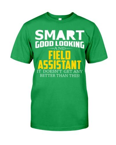Smart good looking FIELD ASSISTANT better