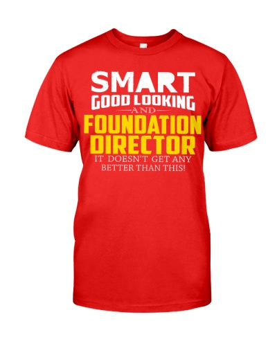 Smart good looking FOUNDATION DIRECTOR better