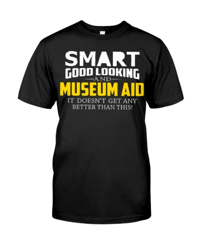 Smart good looking MUSEUM AID better