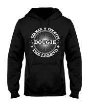 The Man Myth Legend For Your DOUGLE Hooded Sweatshirt front