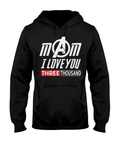 MOM I Love Three Thousand T-shirt
