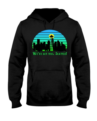 WE VE GOT THIS SEATTLE