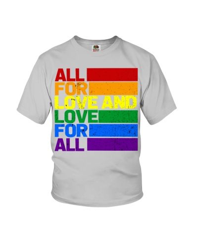 All For Love And Love For All Lgbtq