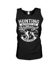 Hunting Without My Brittany Dog Pointless Gifts Unisex Tank thumbnail
