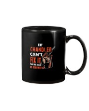 If CHANDLER Can't Fix It We're All Screwed Name Mug thumbnail